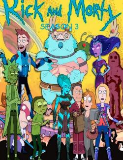 Рик и Морти (сезон 3) / Rick and Morty (season 3) (2017) HD 720 (RU, ENG)