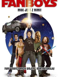 Фанаты / Fanboys (2008) HD 720 (RU, ENG)