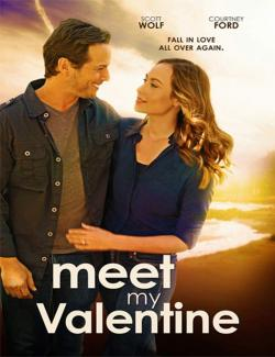 Моя Валентина / Meet My Valentine (2015) HD 720 (RU, ENG)