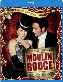 Мулен Руж / Moulin Rouge! (2001) HD 720 (RU, ENG)