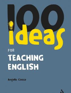 100 Ideas for Teaching English. Cooze А. (2006, 127c)