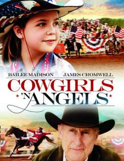 Ковбойши и ангелы / Cowgirls 'n Angels (2012) HD 720 (RU, ENG)