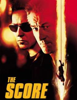 Медвежатник / The Score (2001) HD 720 (RU, ENG)