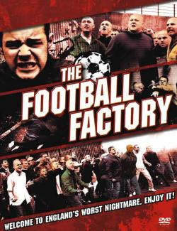 Фанаты / The Football Factory (2004) HD 720 (RU, ENG)