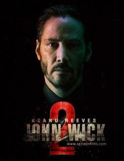 Джон Уик 2 / John Wick: Chapter Two (2017) HD 720 (RU, ENG)