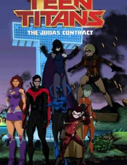 Юные Титаны: Контракт Иуды / Teen Titans: The Judas Contract (2017) HD 720 (RU, ENG)