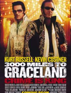 3000 миль до Грейслэнда / 3000 Miles to Graceland (2001) HD 720 (RU, ENG)
