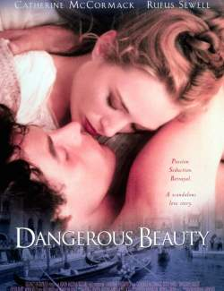 Честная куртизанка / Dangerous Beauty (1998) HD 720 (RU, ENG)