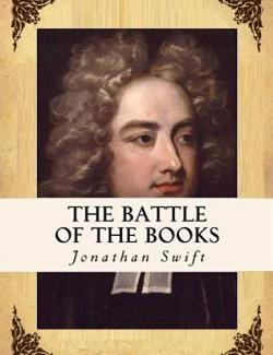 Битва книг / The Battle of the Books (Swift, 1704) – книга на английском