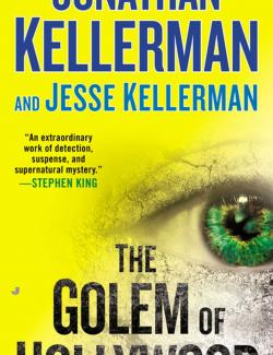 Голем в Голливуде / The Golem of Hollywood (Kellerman, 2014) – книга на английском