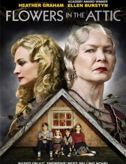 Цветы на чердаке / Flowers in the Attic (2013) HD 720 (RU, ENG)