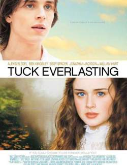 Бессмертные / Tuck Everlasting (2002) HD 720 (RU, ENG)