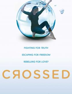 Непокорные / Crossed (Condie, 2011) – книга на английском