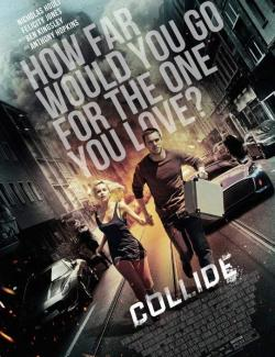 Автобан / Collide (2015) HD 720 (RU, ENG)