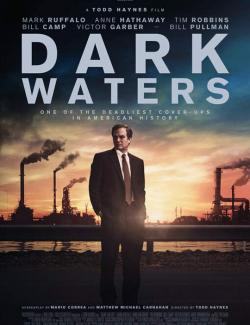 Темные воды / Dark Waters (2019) HD 720 (RU, ENG)
