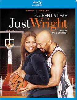 Просто Райт / Just Wright (2010) HD 720 (RU, ENG)