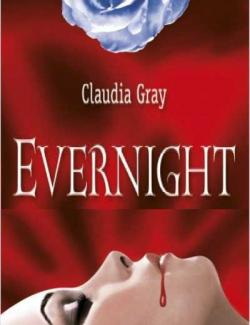 Вечная ночь / Evernight (Gray, 2008) – книга на английском