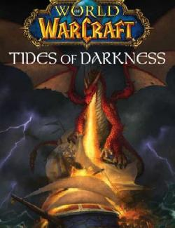 Потоки Тьмы / World of WarCraft: Tides of Darkness (Rosenberg, 2007) – книга на английском