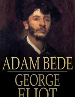 Адам Бид / Adam Bede (Eliot, 1859) – книга на английском