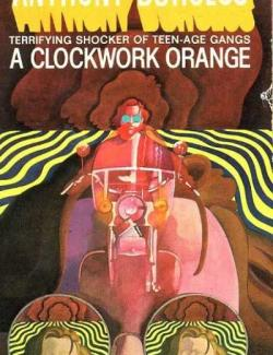 Заводной апельсин / A Clockwork Orange (Wilson, 1962)