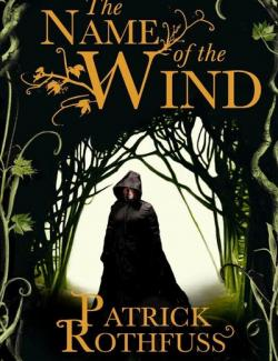 The Name of the Wind / Имя ветра (by Patrick Rothfuss, 2007) - аудиокнига на английском