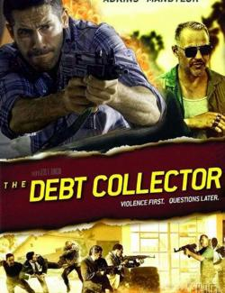 Коллекторы / The Debt Collector (2018) HD 720 (RU, ENG)