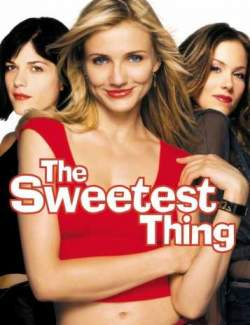 Милашка / The Sweetest Thing (2002) HD 720 (RU, ENG)