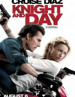 Рыцарь дня / Knight and Day (2010) HD 720 (RU, ENG)