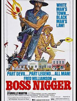 Босс ниггер / Boss Nigger (1975) HD 720 (RU, ENG)