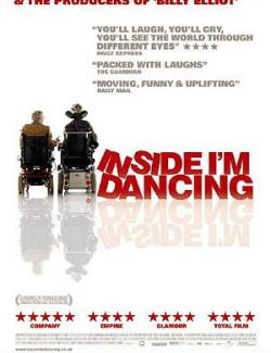А в душе я танцую / Inside I'm Dancing (2004) HD 720 (RU, ENG)