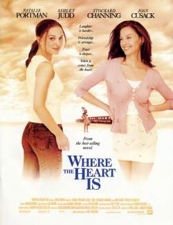 Там, где сердце / Where the Heart Is (2000) HD 720 (RU, ENG)