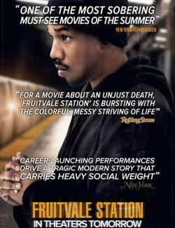 Станция «Фрутвейл» / Fruitvale Station (2013) HD 720 (RU, ENG)