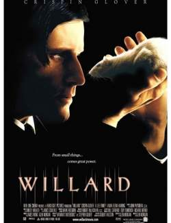 Уиллард / Willard (2003) HD 720 (RU, ENG)