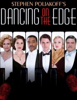 Танцы на грани (сезон 1) / Dancing on the Edge (season 1) (2013) HD 720 (RU, ENG)