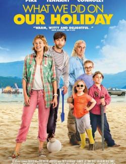 Каникулы мечты / What We Did on Our Holiday (2014) HD 720 (RU, ENG)