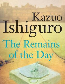 Остаток дня / The Remains of the Day (Ishiguro, 1989) – книга на английском