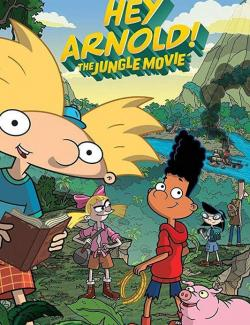 Эй, Арнольд! Приключения в джунглях / Hey Arnold: The Jungle Movie (2017) HD 720 (RU, ENG)
