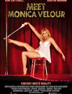 Я и Моника Велюр / Meet Monica Velour (2010) HD 720 (RU, ENG)