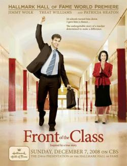 Перед классом / Front of the Class (2008) HD 720 (ru, eng)