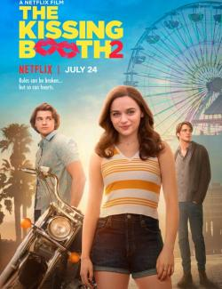 Будка поцелуев 2 / The Kissing Booth 2 (2020) HD 720 (RU, ENG)