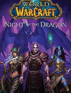Ночь Дракона / World of Warcraft: Night of the Dragon (Knaak, 2008) – книга на английском
