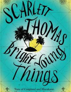 Молодые, способные / Bright Young Things (Thomas, 2001) – книга на английском