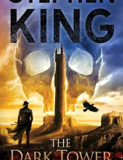 Тёмная Башня / The Dark Tower VII: The Dark Tower (King, 2004) – книга на английском