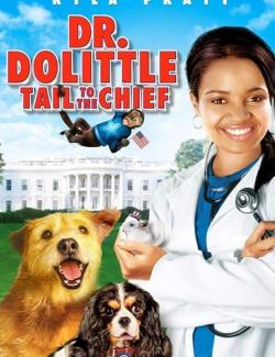 Доктор Дулиттл 4 / Dr. Dolittle: Tail to the Chief (2008) HD 720 (RU, ENG)