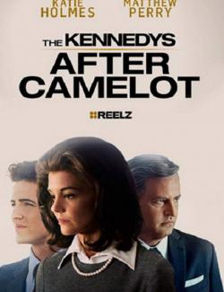 Клан Кеннеди: После Камелота (1 сезон) / The Kennedys After Camelot (season 1) (2017) HD 720 (RU, ENG)