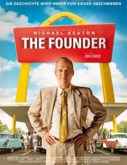 Основатель / The Founder (2016) HD 720 (RU, ENG)