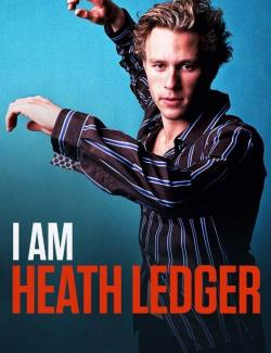 Я - Хит Леджер / I Am Heath Ledger (2017) HD 720 (RU, ENG)