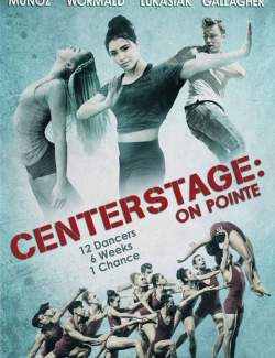 Балет. Жизнь на пуантах / Center Stage: On Pointe (2016) HD 720 (RU, ENG)