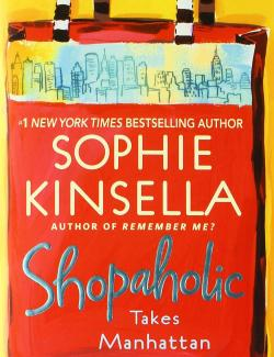 Шопоголик на Манхэттене / Shopaholic Takes Manhattan (Kinsella, 2001) – книга на английском