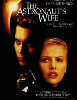 Жена астронавта / The Astronaut's Wife (1999) HD 720 (RU, ENG)